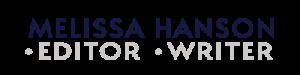 melissa hanson editor and writer